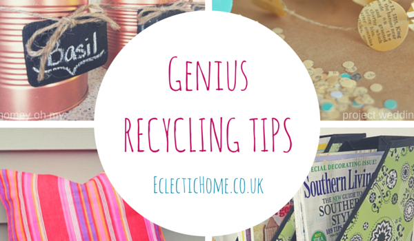 Genius recycling tips for the home
